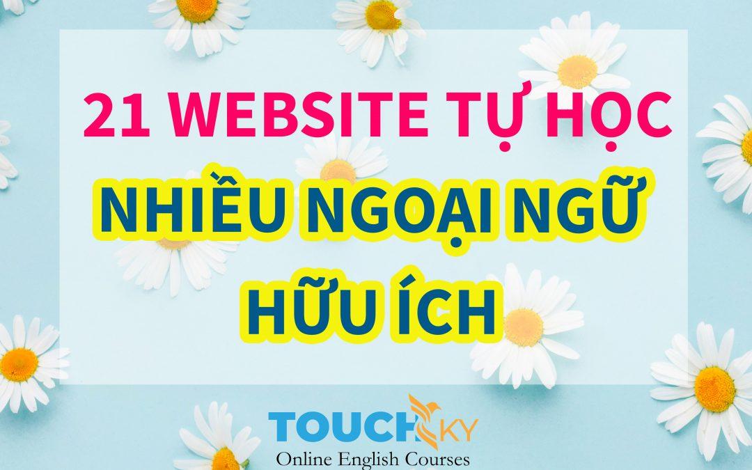 21 WEBSITE HỮU ÍCH DÀNH CHO DÂN HỌC NGOẠI NGỮ
